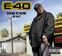 E-40 - REVENUE RETRIEVIN: DAY SHIFT - CD New