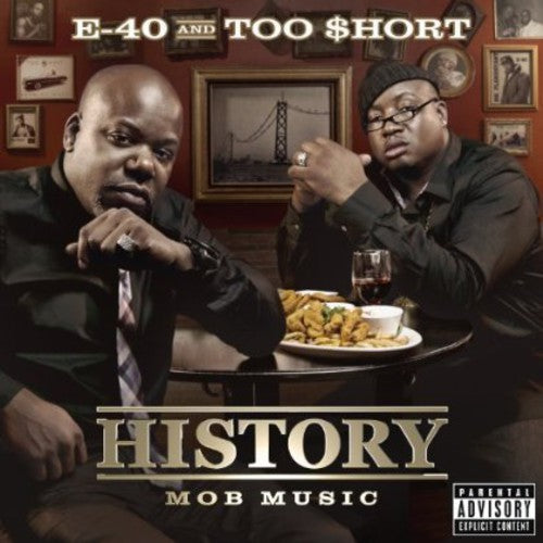 E-40 / TOO SHORT - HISTORY: MOB MUSIC - CD New