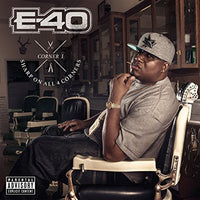 E-40 - SHARP ON ALL 4 CORNERS: CORNER 1 - CD New