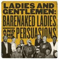 BARENAKED LADIES - LADIES & GENTLEMEN: BARENAKED LADIES & P - CD New