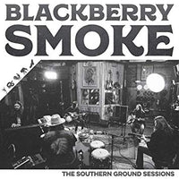 BLACKBERRY SMOKE - SOUTHERN GROUND SESSIONS (Vinyl LP)