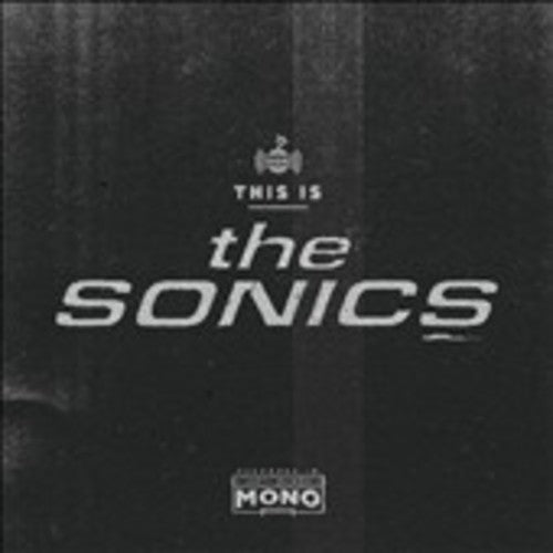 SONICS - THIS IS THE SONICS (CD)