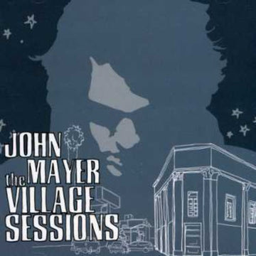 JOHN MAYER - VILLAGE SESSIONS - CD New Single