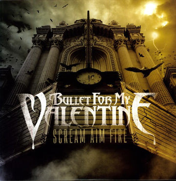 BULLET FOR MY VALENTINE - SCREAM AIM FIRE (Vinyl LP)