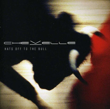 CHEVELLE - HATS OFF TO THE BULL - CD New