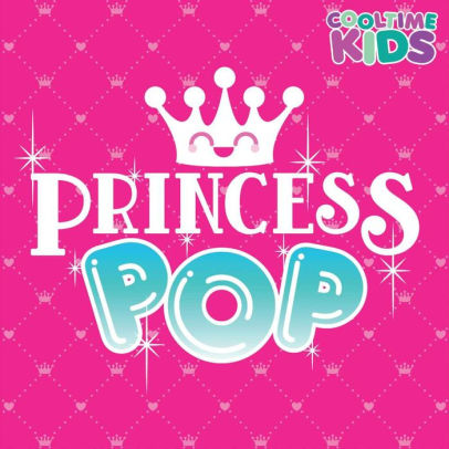 COOLTIME KIDS - PRINCESS POP - CD New