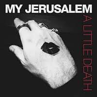 MY JERUSALEM - LITTLE DEATH - Vinyl New