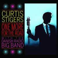 CURTIS / DANISH RADIO BIG BAND STIGERS - ONE MORE FOR THE ROAD - CD New