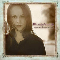 MINDY SMITH - ONE MOMENT MORE - Vinyl New
