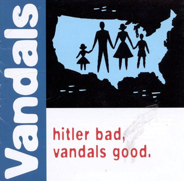 VANDALS - HITLER BAD VANDALS GOOD (Vinyl LP)