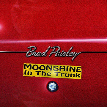 BRAD PAISLEY - MOONSHINE IN THE TRUNK - CD New