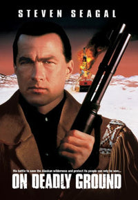 ON DEADLY GROUND (1994) - ON DEADLY GROUND (1994) (DVD)