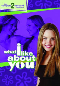 WHAT I LIKE ABOUT YOU: COMPLETE SECOND S - WHAT I LIKE ABOUT YOU: COMPLETE SECOND S