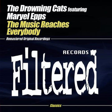 DROWNING CATS - MUSIC REACHES EVERYBODY