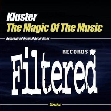 KLUSTER - MAGIC OF THE MUSIC