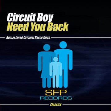 CIRCUIT BOY - NEED YOU BACK