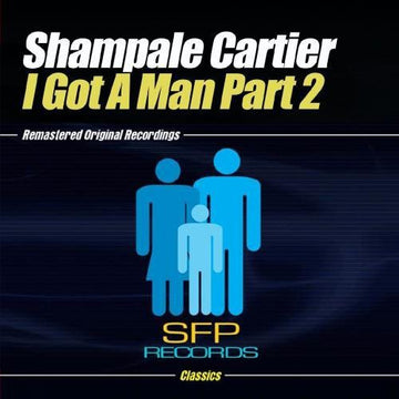 SHAMPALE CARTIER - I GOT A MAN PART 2