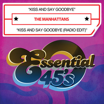 MANHATTANS - KISS AND SAY GOODBYE (Disc Single)