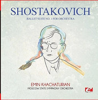 SHOSTAKOVICH - BALLET SUITE NO. 1 FOR ORCHESTRA (CD)