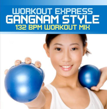 WORKOUT EXPRESS - GANGNAM STYLE (132 BPM WORKOUT MIX) - CD New Single