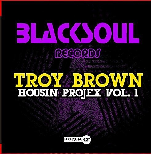 BROWN, TROY - HOUSIN PROJEX 1 (CD) - CD New
