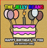 JELLY BEANS - HAPPY BIRTHDAY TO YOU (THE BIRTHDAY SONG (CD) - CD New