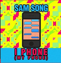 SAM SONG - I PHONE (MY PHONE) (CD)