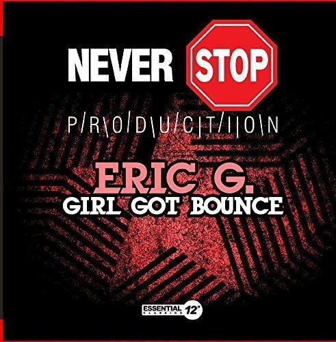 ERIC G. - GIRL GOT BOUNCE (CD)