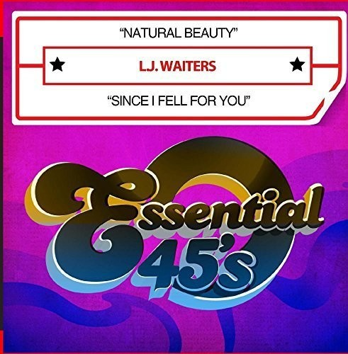 WAITERS, L.J. - NATURAL BEAUTY / SINCE I FELL FOR YOU (CD) - CD New