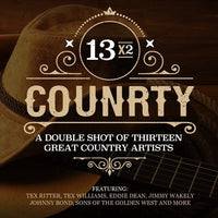 VARIOUS - 13X2 COUNTRY: DOUBLE SHOT OF THIRTEEN GREAT COUNTRY ARTISTS (CD)