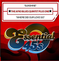 AFRO BLUES QUINTET PLUS ONE - SUNSHINE / WHERE DID OUR LOVE GO (CD)
