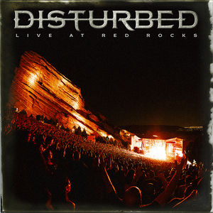 DISTURBED - DISTURBED - LIVE AT RED ROCKS - Clean