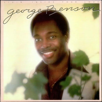 GEORGE BENSON - LIVIN INSIDE YOUR LOVE