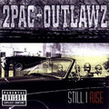 2PAC & OUTLAWZ - STILL I RISE - CD New
