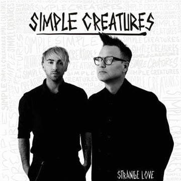 SIMPLE CREATURES - STRANGE LOVE - CD New Single