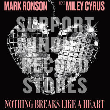 Mark Ronson - Nothing Breaks Like A Heart [12''] (limited to 1500, indie exclusive) RSD 2019