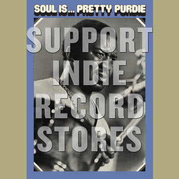 Bernard 'Pretty' Purdie - Soul Is ... Pretty Purdie [LP] (180 Gram, gatefold, obi-strip, limited to 1500, indie exclusive) RSD 2019