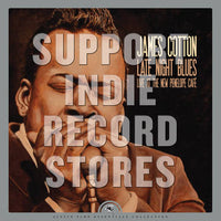 James Cotton - Late Night Blues (Live At The New Penelope Cafe) [LP] (new original cover art painting of the blues legend, limited to 1200, indie exclusive) RSD 2019