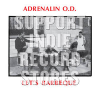 Adrenalin O.D. - Let's BBQ [LP] (gatefold, plastic collectable download card, lyrics, liner notes, limited to 1000, indie exclusive) RSD 2019