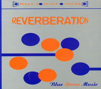 REVERBERATION - BLUE MUSIC STEREO (CD)