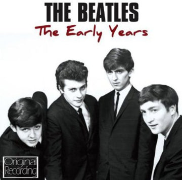 BEATLES - EARLY YEARS: BEATLES - CD New