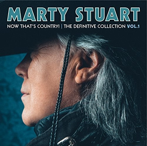 STUART, MARTY - NOW THAT'S COUNTRY: DEFINITIVE COLLECTIO (CD)