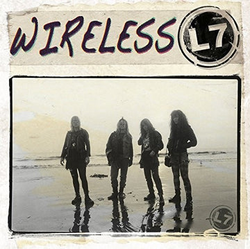 L7 - WIRELESS - Vinyl New