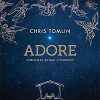 CHRIS TOMLIN - ADORE: CHRISTMAS SONGS OF WORSHIP - CD New
