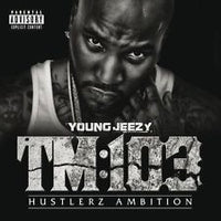 YOUNG JEEZY - TM 103 HUSTLERZ AMBITION - CD New