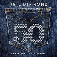DIAMOND, NEIL - 50TH ANNIVERSARY COLLECTION (CD) - CD New