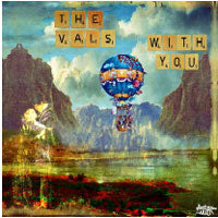 THE VALS - WITH YOU