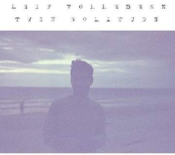 LEIF VOLLEBEKK - TWIN SOLITUDE - Vinyl New