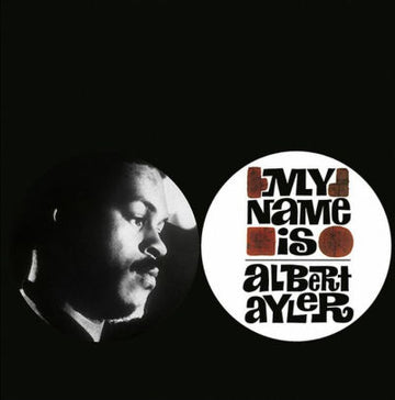 ALBERT AYLER - MY NAME IS ALBERT AYLER - Vinyl New