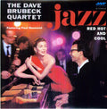 DAVE BRUBECK - JAZZ: RED HOT & COOL